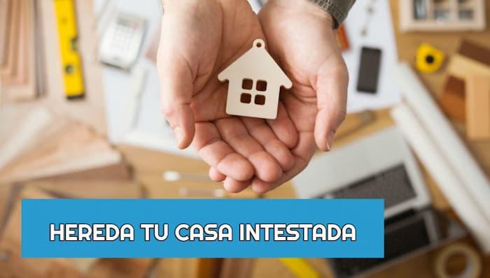 Como heredar una casa intestada